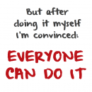 EVERYONE_CAN_DO_IT